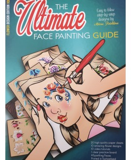 The Ultimate - Face painting Guide - Flower vol 1